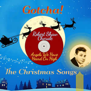 Angels We Have Heard on High (The Christmas Songs) album