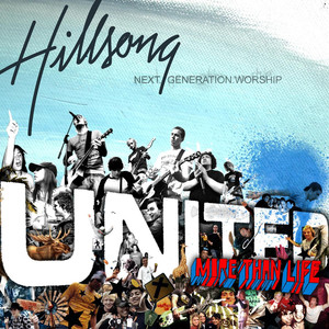 More Than Life  - Hillsong