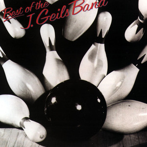 Best of the J. Geils Band album