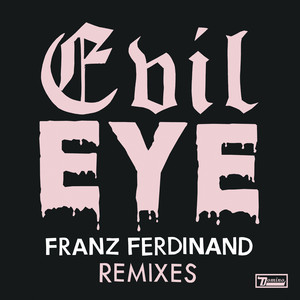 Evil Eye (Remixes) album