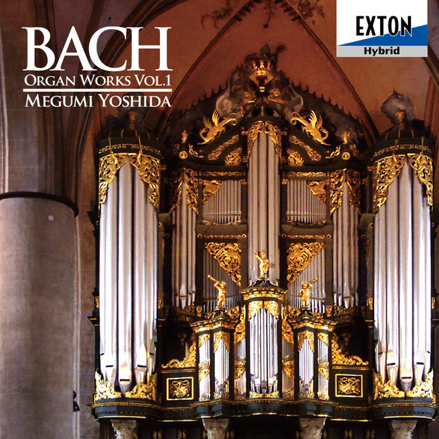 Bach: Organ Works Vol. 1 Albumcover