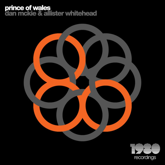 Prince Of Wales Original Mix A Song By Dan Mckie Allister