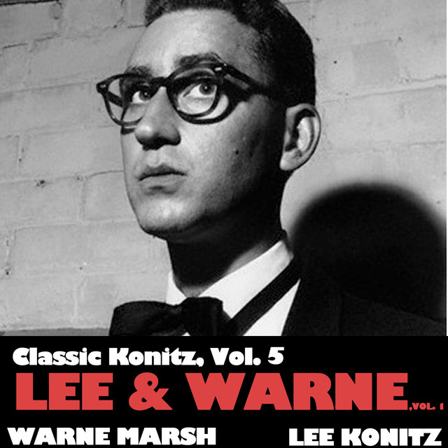 Classic Konitz, Vol. 5: Lee & Warne, Vol. 1