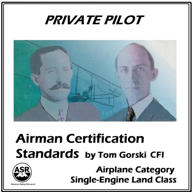 Private Pilot Airman Certification Standards Asel By Tom Gorski On