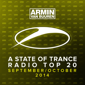 A State Of Trance Radio Top 20 - September / October 2014 (Including Classic Bonus Track) Albumcover