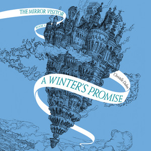 A Winter's Promise - Mirror Visitor, Book 1 (Unabridged)