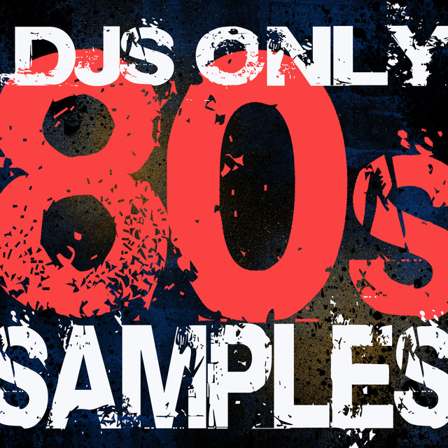 DJs Only – 80s Hits Samples (Dance ReMixes) by DJ Remix Factory on