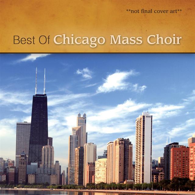 Ultimate Chicago Mass Choir
