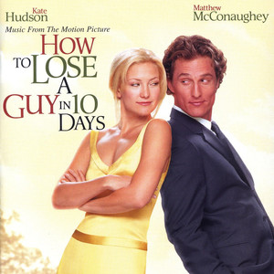 How To Lose A Guy In 10 Days: Music From The Motion Picture - Sixpence None The Richer