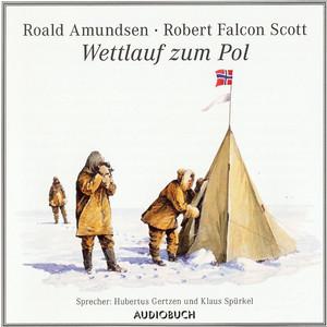 Wettlauf zum Pol (Gekürzte Fassung) Audiobook