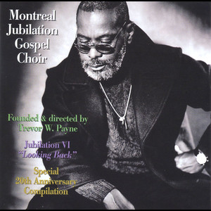 Montreal Jubilation Gospel Choir Just a Closer Walk with Thee cover