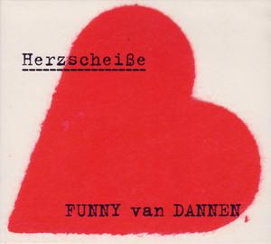 Herzscheiße - Funny Van Dannen