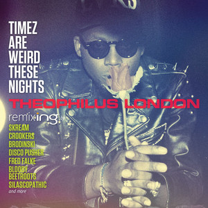 Timez Are Weird These Nights album