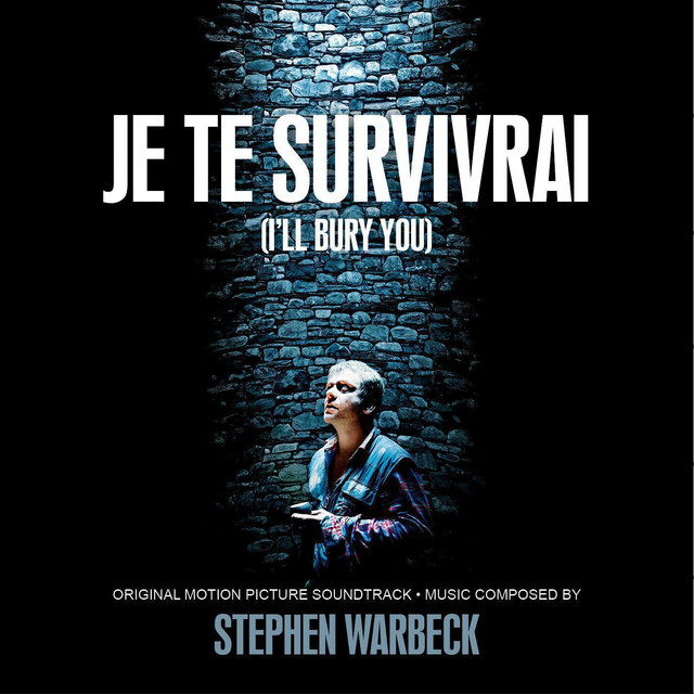 Je Te Survivrai (I'll Bury You) [Original Motion Picture Soundtrack]