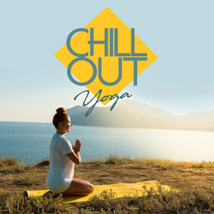 Chill Out - Yoga Albümü