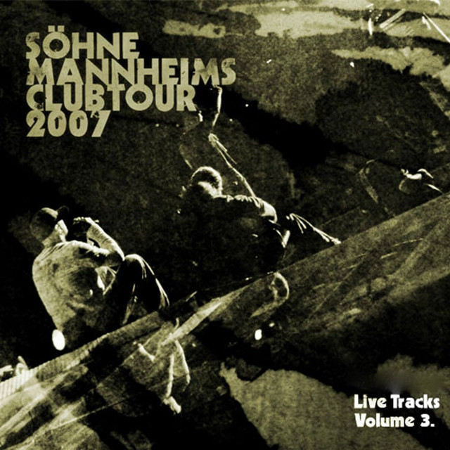 Söhne Mannheims - Club-Tour 2007 Live-Tracks, Vol. 3