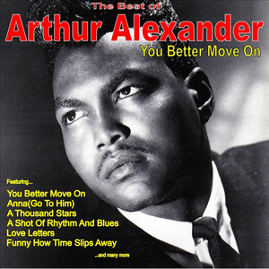 You Better Move On: The Very Best of Arthur Alexander album