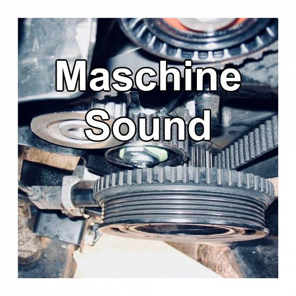 Maschinesound