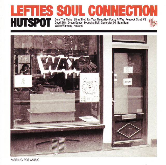 Hutspot by Lefties Soul Connection on Spotify