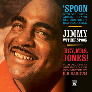 Jimmy Witherspoon, Gerald Wilson, Bob Florence It Only Happens Once cover