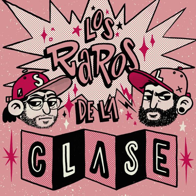 Los Raros de la Clase - Single