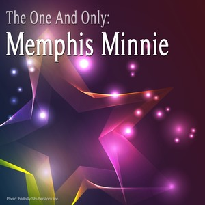 The One and Only: Memphis Minnie (Remastered) Albumcover