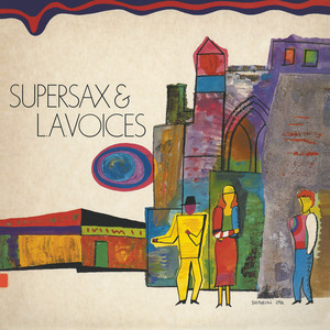 Supersax, Supersax & L.A. Voices Embraceable You cover