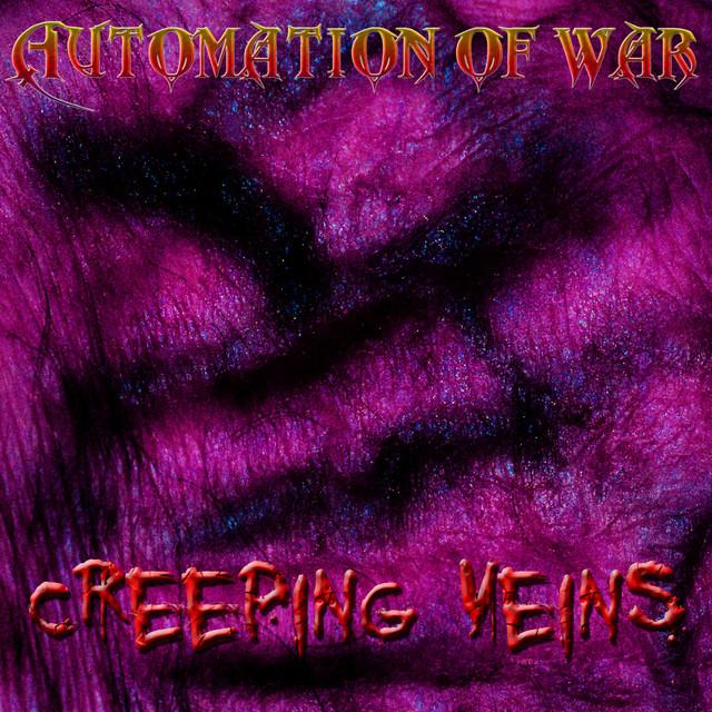 Creeping Veins