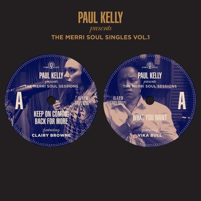 Paul Kelly Presents - The Merri Soul Sessions
