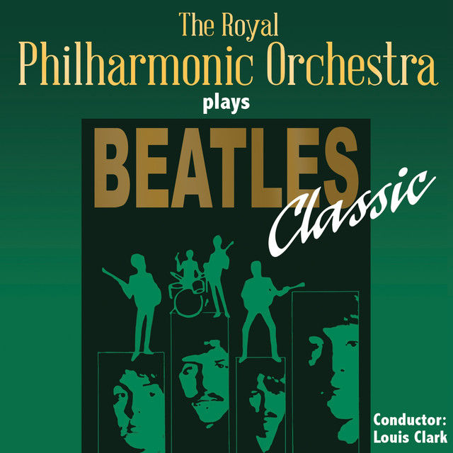 The Royal Philharmonic Orchestra Goes To The Bathroom: The Royal Philharmonic Orchestra Plays Beatles Classic By