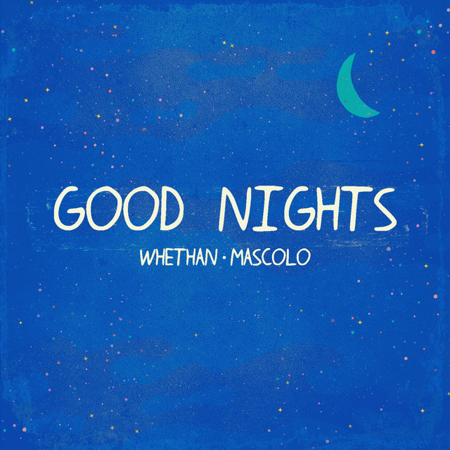 Good Nights (feat. Mascolo)