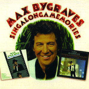 Max Bygraves Medley: I Yi Yi Yi Yi, I Like You Very Much / Zip-A-Dee-Doo-Dah / Heigh Ho / Colonel Bogey cover