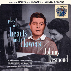 Play Me Hearts and Flowers album