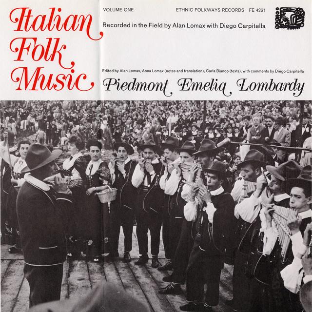 Alpine musicians, female yodelers - Italian Folk Music, Vol.1: Piedmont, Emelia, Lombardy