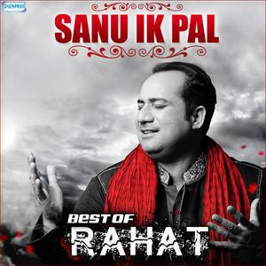 Sanu Ik Pal - Best of Rahat album