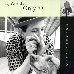 The World is Only Air album