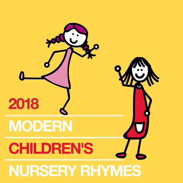2018 Modern Children S Nursery Rhymes By The Rhyme Singers On Spotify