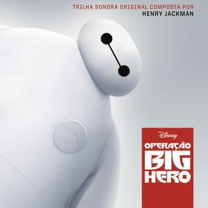 Operação Big Hero (Trilha Sonora Original do Filme)