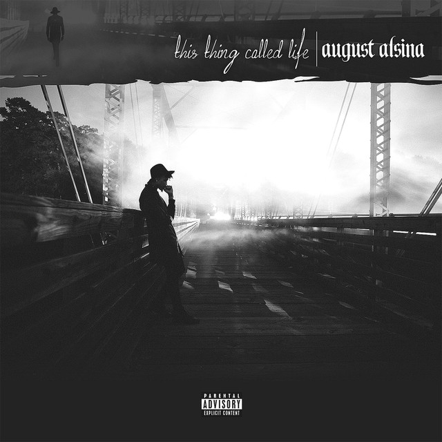 Album cover for This Thing Called Life by August Alsina