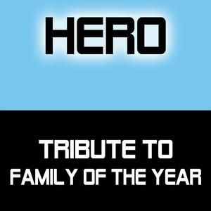 Hero - Family Of The Year