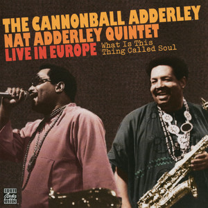 Cannonball Adderley, Nat Adderley What Is This Thing Called Love cover