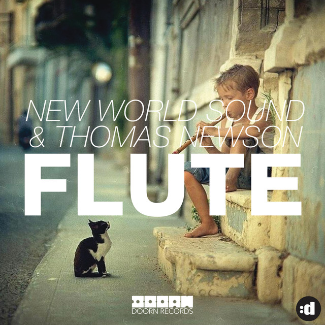 New World Sound & Thomas Newson - Flute (Remixes)