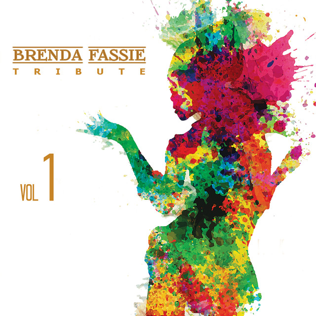 Brenda Fassie Tribute Vol  1 by Various Artists on Spotify