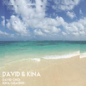 David & Kina - Kina Grannis/David Choi