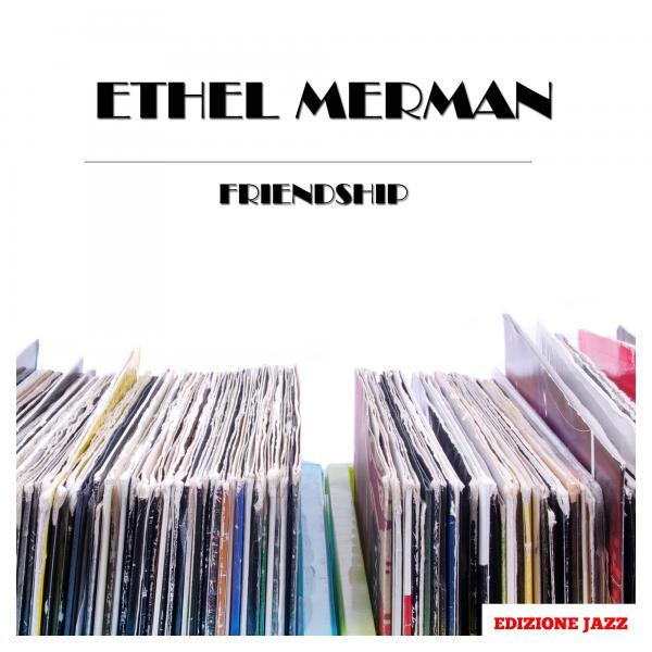 Ethel Merman Friendship album cover