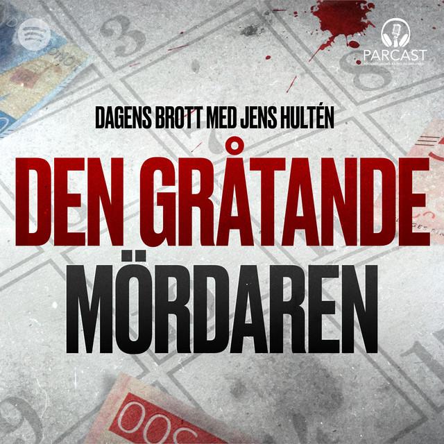 Jens Hultén: Den gråtande mördaren