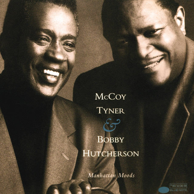 McCoy Tyner, Bobby Hutcherson Manhattan Moods album cover