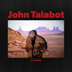 DJ-Kicks: John Talabot album