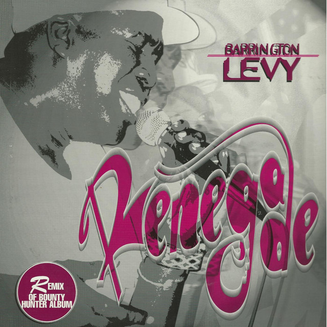 Barrington Levy Renegade Bounty Hunter (Remix) album cover