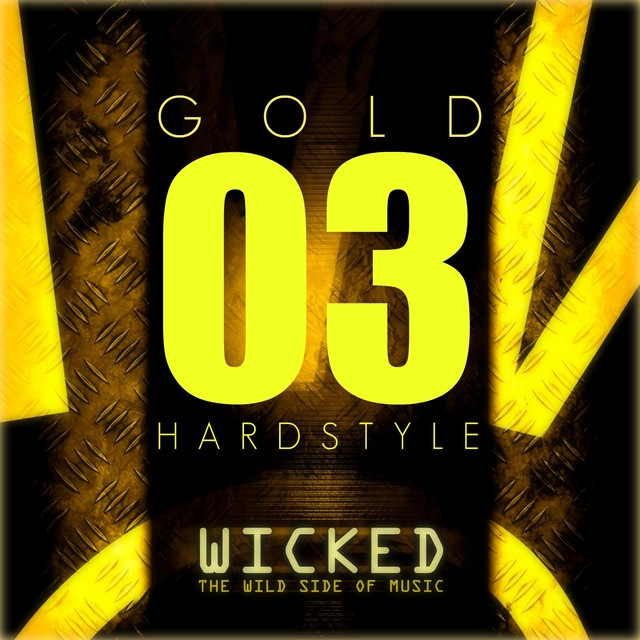 Wicked Hardstyle Gold 03